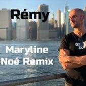 Maryline (Noé Remix) de Rémy