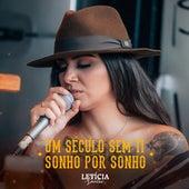 Um Século Sem Ti / Sonho por Sonho by Letícia Santos