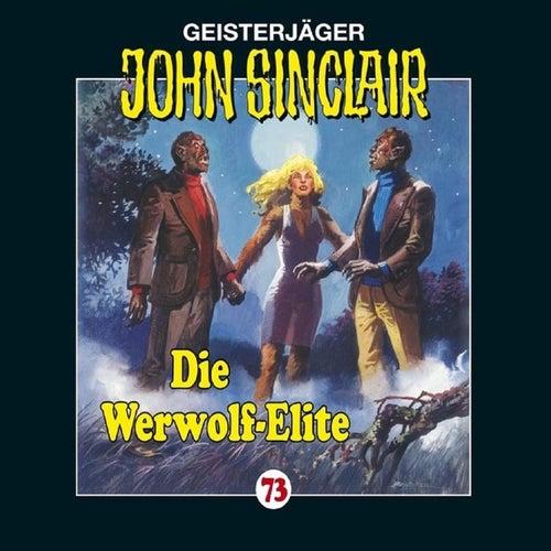 Folge 73: Die Werwolf-Elite von John Sinclair