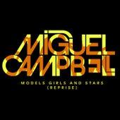 Models, Girls & Stars (Reprise) von Miguel Campbell