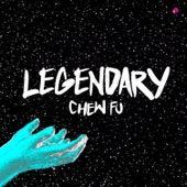 Legendary by Chew Fu