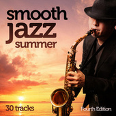 Smooth Jazz Summer (Fourth Edition) de Various Artists
