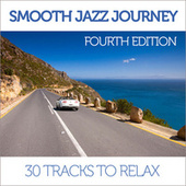 Smooth Jazz Journey (Fourth Edition) de Various Artists