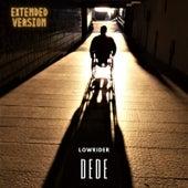 Dede (Extended Version) de Lowrider