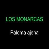 Paloma Ajena by Los Monarcas