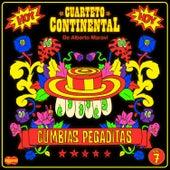 Cumbias Pegaditas, Vol. 7 de Cuarteto Continental de Alberto Maraví