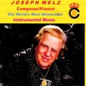 World's Must Memorable Music (Instrumental) by Joseph Welz