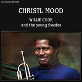 Christl Mood - Willie Cook and the Young Swedes (Remastered) de Willie Cook