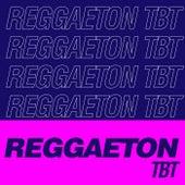 Reggaeton TBT de Various Artists