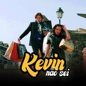 Não Sei von Kevin