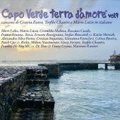 Capo Verde terra d'amore Vol.9 (Canzoni di Cesaria Evora, Teofilo Chantre e Mario Lucio in italiano) by Various Artists