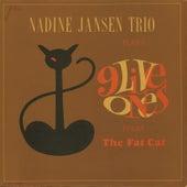 9 Live Ones from the Fat Cat de Nadine Jansen Trio