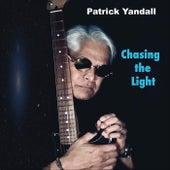 Chasing the Light von Patrick Yandall