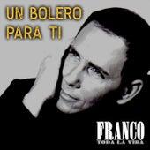Un Bolero para Ti by Franco
