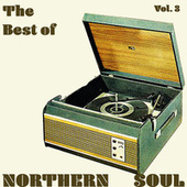 The Best of Northern Soul Vol. 3 de Various Artists
