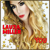 You by Laura Miller