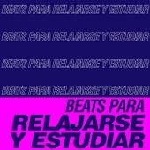 Beats Para Relajarse y Estudiar de Various Artists