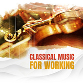 Classical Music for Working by Various Artists