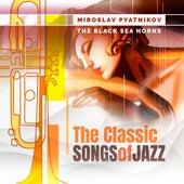 The Classic Songs of Jazz von Miroslav Pyatnikov