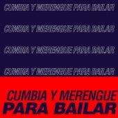 Cumbia y Merengue Para Bailar de Various Artists