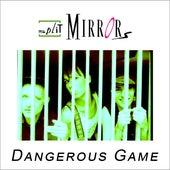 Dangerous Game von Split Mirrors