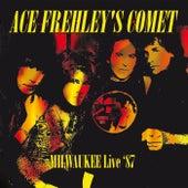 Frehleys Comet (Live At Summerfest, Milwaukee, 29th June 1987) de Ace Frehley