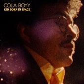 Kid Born in Space de Cola Boyy