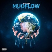 Mudflow de Lil Mud