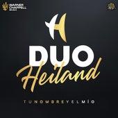 Tu Nombre y el Mio (Acústico) de Duo Heíland