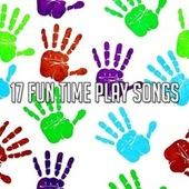 17 Fun Time Play Songs by Canciones Infantiles