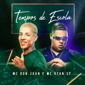 Tempos de Escola by MC Don Juan