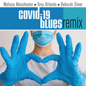 Covid-19 Blues (Remix) by Deborah Silver