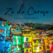 Zé do Caroço (Cover) de Darlan Pires