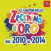 Le canzoni dello Zecchino d'oro dal 2010 al 2014 by Piccolo Coro Dell'Antoniano