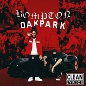 Bompton to Oak Park by YG