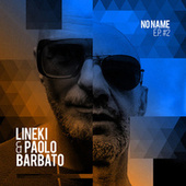 No Name EP #2 de Lineki