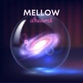 Mellow Dreams de Various Artists
