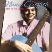 Ghost In The Music (Remastered) (Live At Kpfk Fm Folkscene, Los Angeles, Ca, 27 Nov '83) fra Nanci Griffith