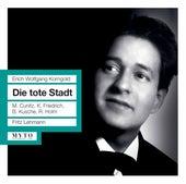 Korngold: Die tote Stadt, Op. 12 by Karl Friedrich