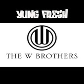 the w brothers by Yung - Fresh