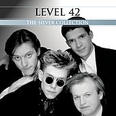 The Silver Collection by Level 42