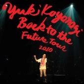 Back To The Future Tour 2010 von Yuki Koyanagi