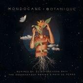Botanique by Mondo Cane