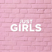 Just Girls by Various Artists