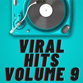 Viral Hits Volume 9 by Various Artists
