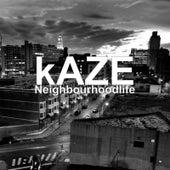Neighbourhoodlife von Kaze