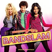 Bandslam Original Soundtrack by Various Artists