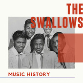 The Swallows - Music History von The Swallows