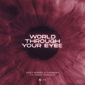 World Through Your Eyes by Nicky Romero