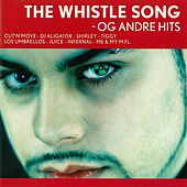 The Whistle Song -Og Andre Hits von Various Artists
